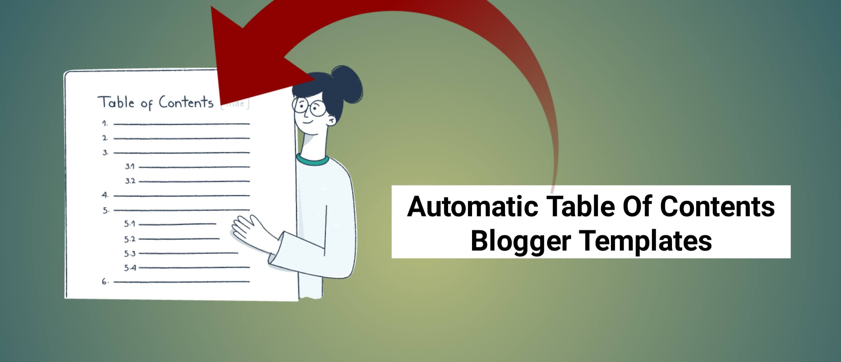 Blogger Templates Come With Automatic Table Of Contents