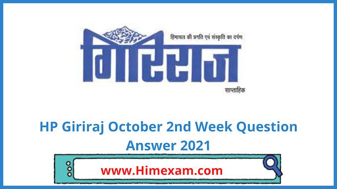 HP Giriraj October 2nd  Week Question Answer 2021