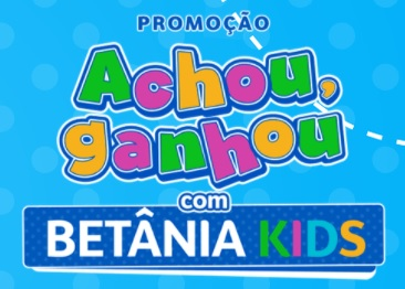 Achou, Ganhou 2021 Betânia Kids Produtos