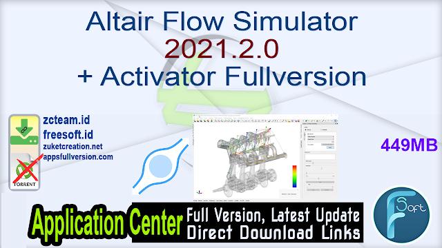 Altair Flow Simulator 2021.2.0 + Activator Fullversion