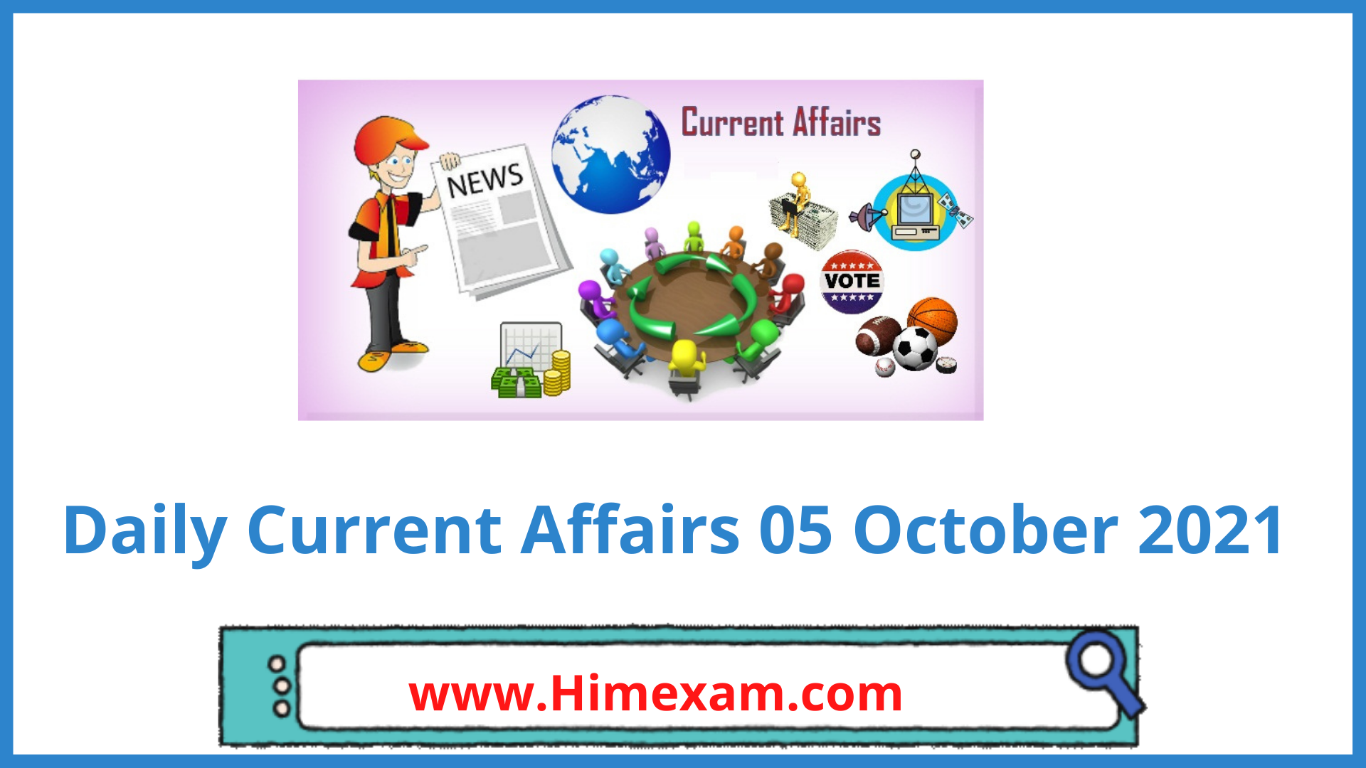 Daily Current Affairs 05 October 2021