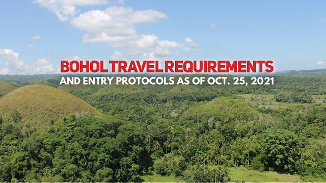 UPDATED BOHOL TRAVEL REQUIREMENTS for Tourists and Visitors