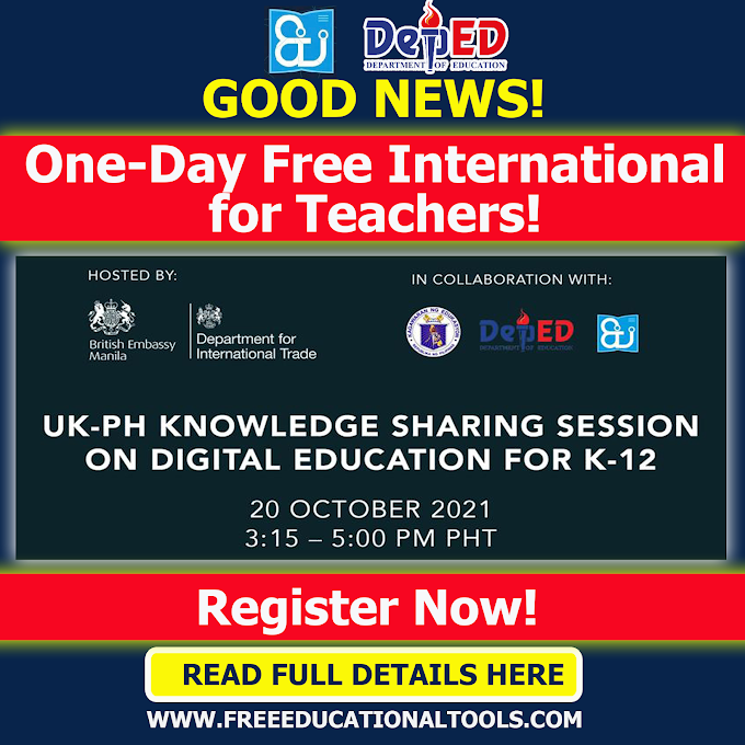 One-Day Free International Webinar on UK Knowledge Sharing Session on Digital Education for K12 by British Embassy Manila and DepEd EdTech Unit | October 20 | REGISTER NOW
