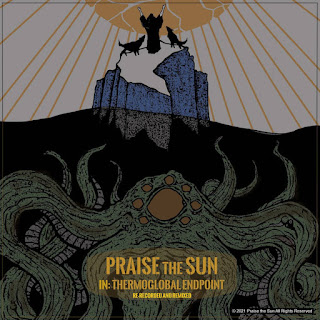 """Praise the Sun """"IN: Thermoglobal Endpoint (Remastered)"""" heavy metal"""