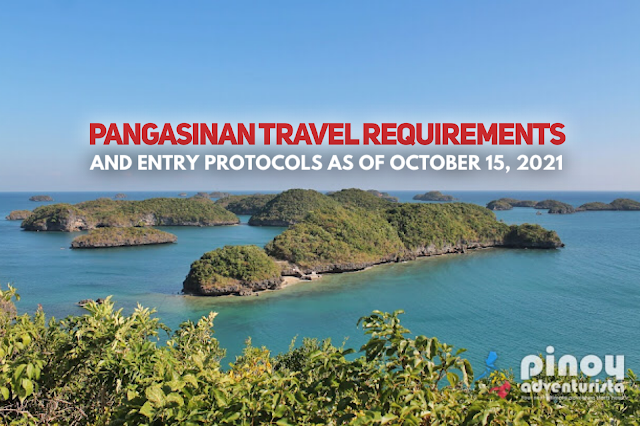 UPDATED PANGASINAN TRAVEL REQUIREMENTS 2021 for tourists