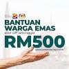 [TERKINI]: Kerajaan Umum Bantuan RM500 Sebulan Untuk Semua Warga Emas Di Malaysia 2021