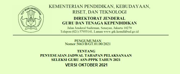 Revisi atau Perubahan Jadwal Pemilihan Formasi Seleksi PPPK Guru Tahap 2 Tahun 2021 dan Pelaksanaan Seleksi PPPK Guru Tahap 2 Tahun 2021