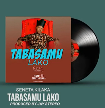 AUDIO | SENETA KILAKA - TABASAMU LAKO | DOWNLOAD NOW