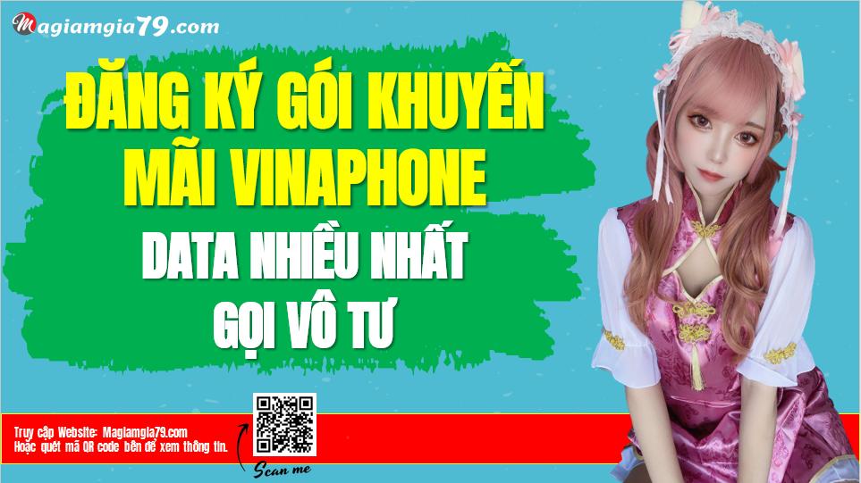 Các gói cước khuyến mãi của VinaPhone