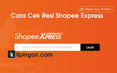 Cara Cek Resi Shopee Express