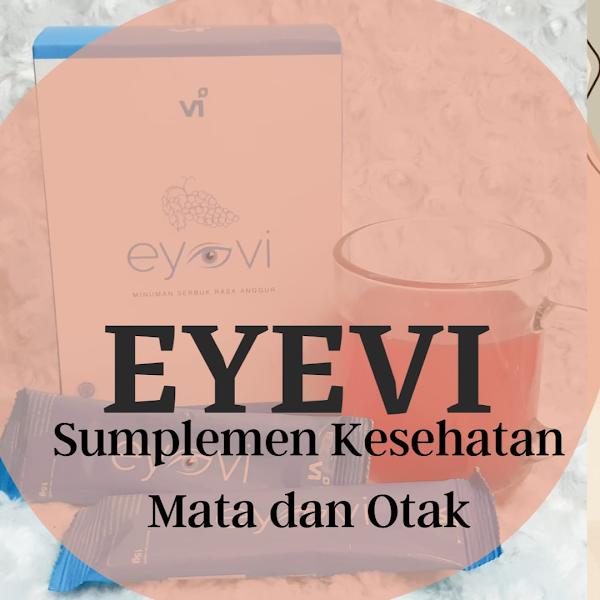 EYEVI Suplemen Kesehatan Mata dari VIPLUS