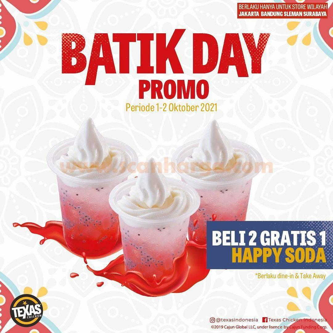 TEXAS CHICKEN Promo BATIK DAY - Beli 2 Gratis 1 Happy Soda