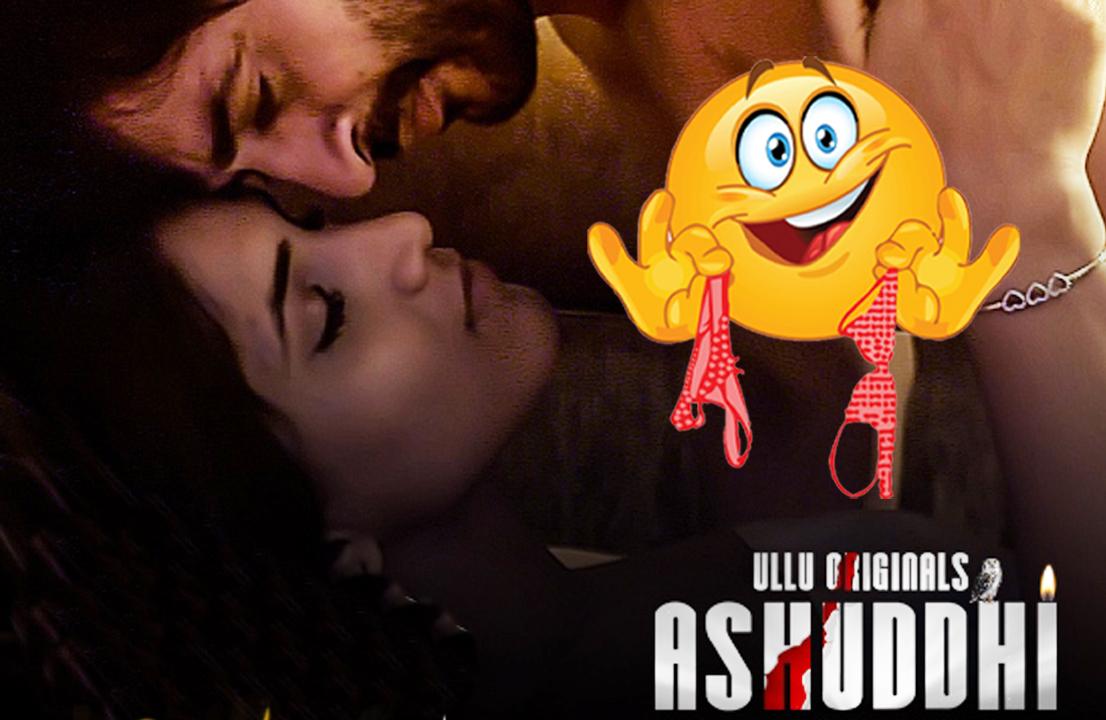 Ashuddhi Ullu Web Series Download & Watch Online