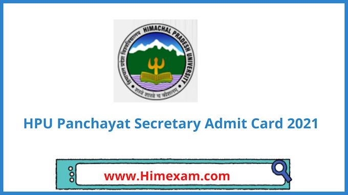 HPU Panchayat Secretary Admit Card 2021