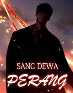 Novel Sang Dewa Perang Karya Leorais Full Episode
