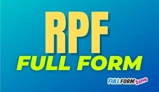 RPF Full Form