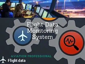 Flight Data Monitoring System: How it Works