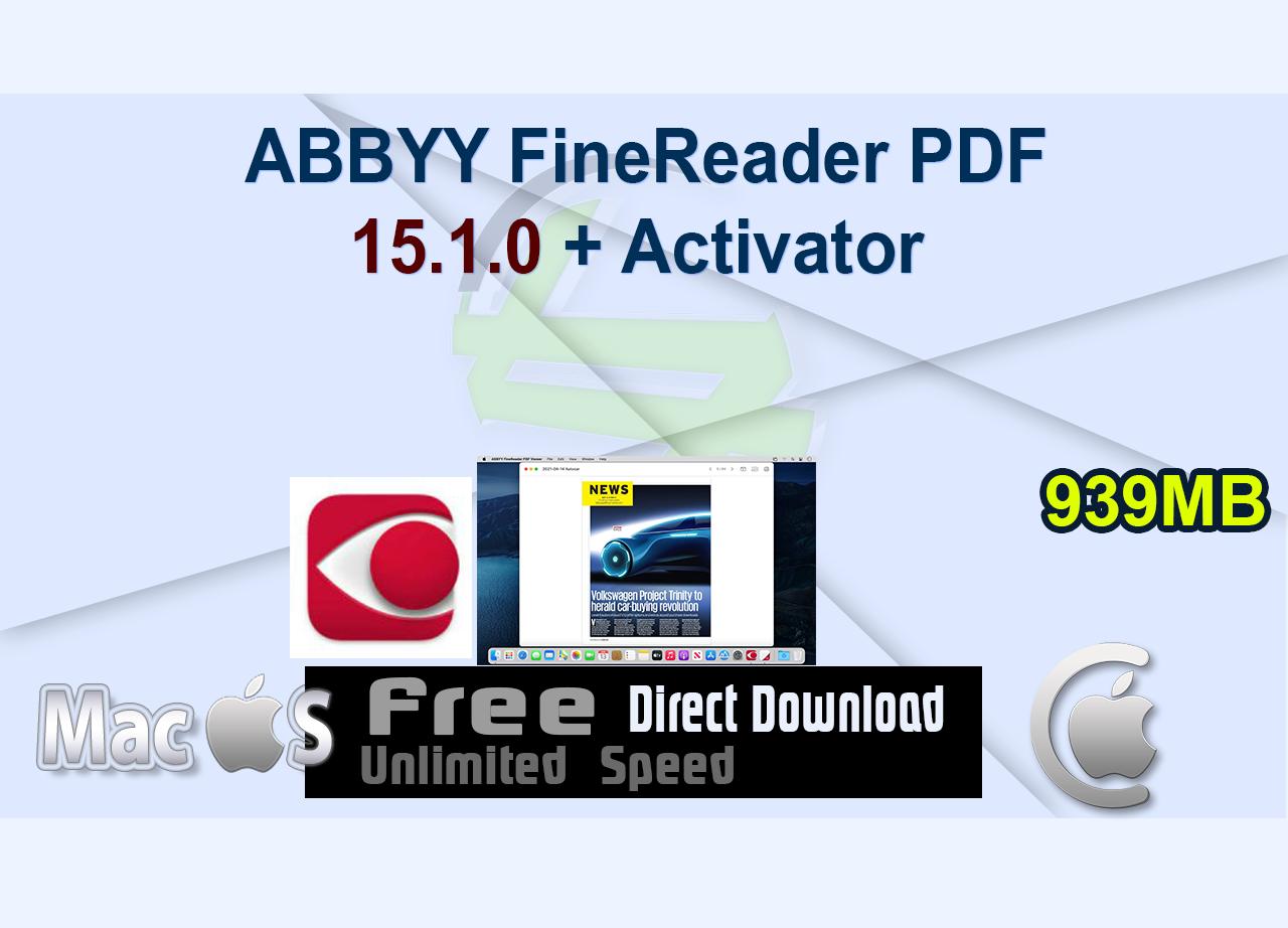 ABBYY FineReader PDF 15.1.0 + Activator _CenterMac