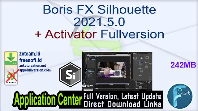 Boris FX Silhouette 2021.5.0 + Activator Fullversion