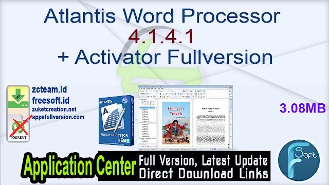 Atlantis Word Processor 4.1.4.1 + Activator Fullversion