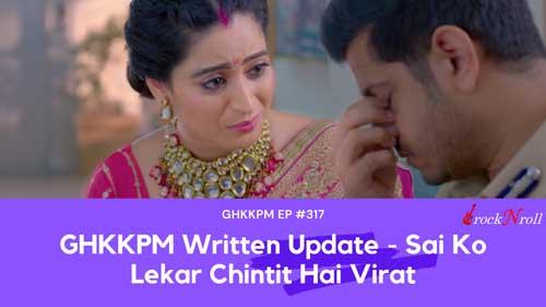 GHKKPM-Written-Update-Sai-Ko-Lekar-Chintit-Hai-Virat