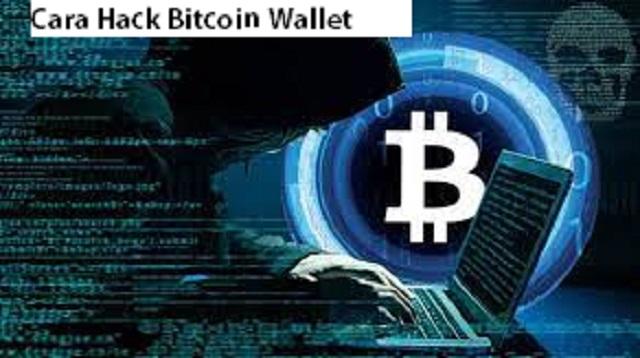 Cara Hack Bitcoin Wallet