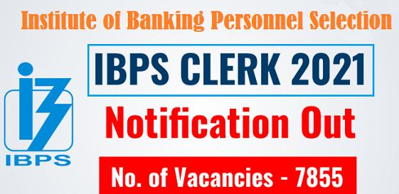 ബാങ്കുകളിൽ 7855 ഒഴിവുകകൾ   IBPS   Clerk പരീക്ഷക്ക് അപേക്ഷിക്കാം   ഓൺലൈൻ അപേക്ഷ ഒക്ടോബർ 27 വരെ