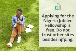 Nigeria Jubilee Fellows Programme(NJFP) Released New Updates Regarding Applications close Date, Fake Registration Charge , Fake and Fraudulent Sites