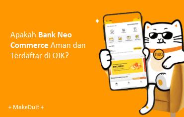 Apakah Bank Neo Commerce Aman dan Terdaftar di OJK?