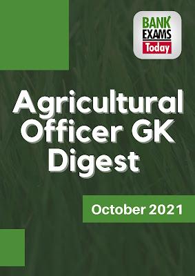 Agricultural Officer GK Digest: October 2021