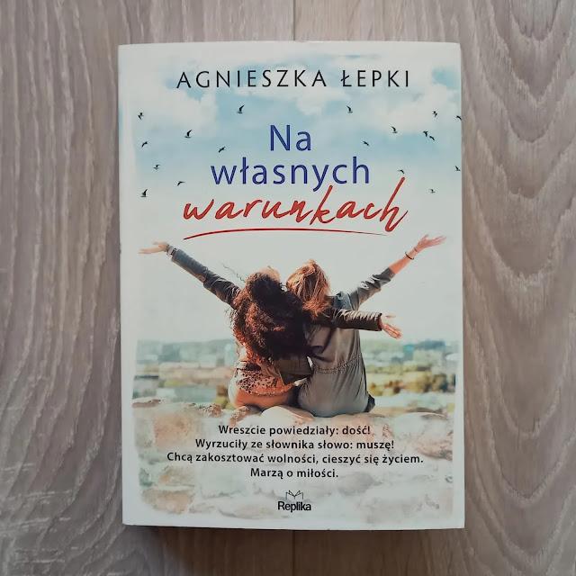 """""""Na własnych warunkach"""" Agnieszka Łepki [Patronat medialny]"""