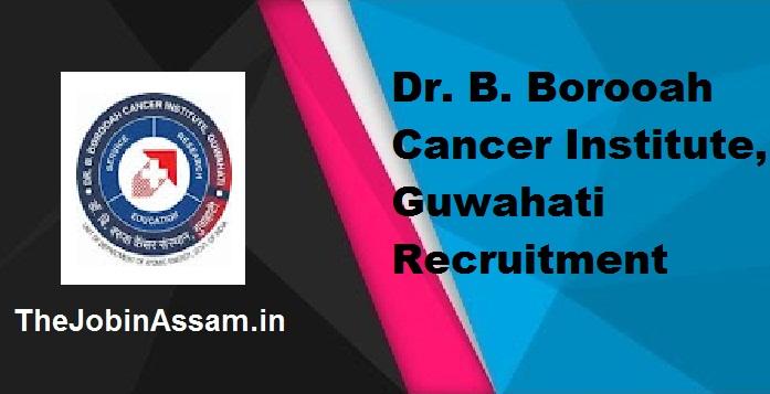 Dr. B. Borooah Cancer Institute, Guwahati Job