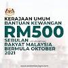 [TERKINI]: Kerajaan Umum Bantuan Kewangan RM500 Sebulan Untuk Semua Rakyat Malaysia Bermula Oktober 2021