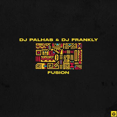 Dj Palhas & Dj Frankly - Fusion