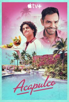 Acapulco 1ª Temporada Torrent - WEB-DL 720p/1080p Dual Áudio