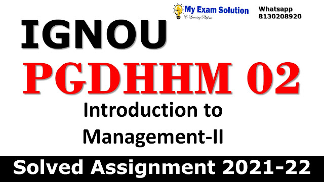 PGDHHM 02 Solved Assignment 2021-22