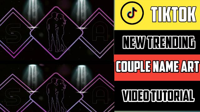Couple Name Art Video Editing 2021