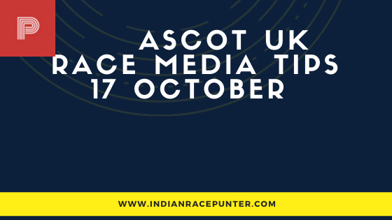 Ascot UK Race Media Tips 17 October