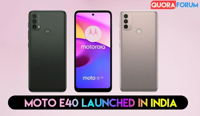 Moto E40 Launching: Motorola will Launched its budget Smartphone in India today