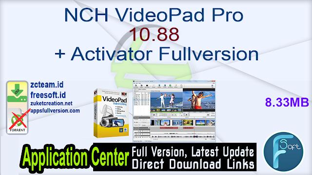 NCH VideoPad Pro 10.88 + Activator Fullversion