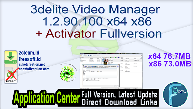 3delite Video Manager 1.2.90.100 x64 x86 + Activator Fullversion