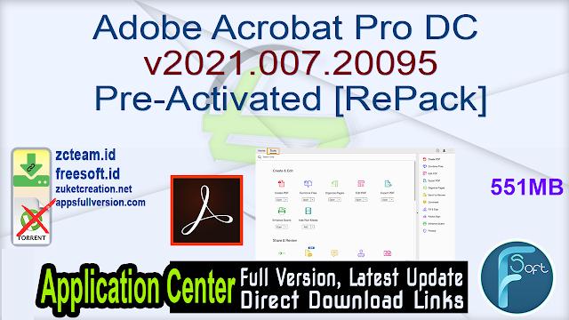 Adobe Acrobat Pro DC v2021.007.20095 Pre-Activated [RePack]