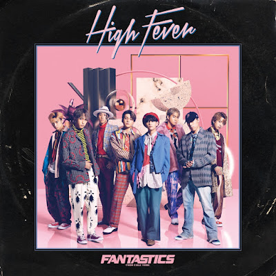 FANTASTICS from EXILE TRIBE - CANNONBALL