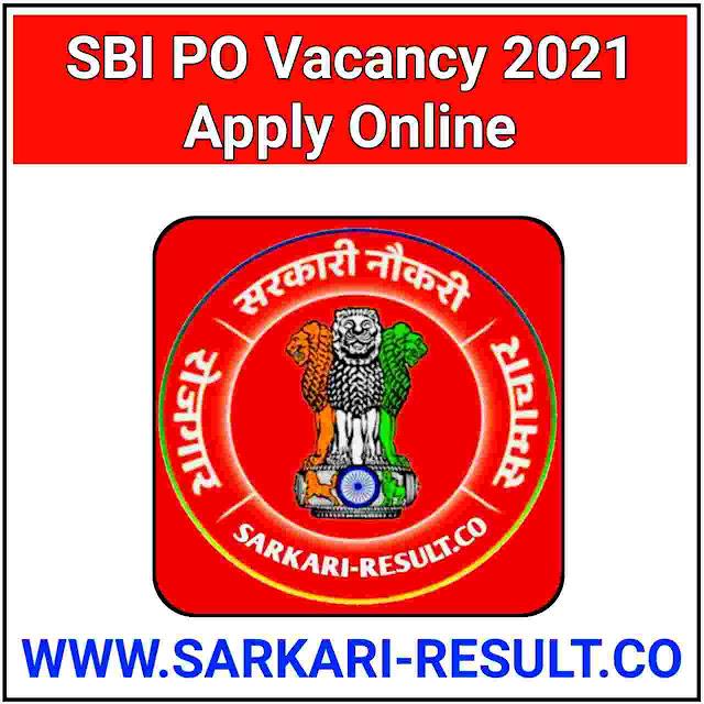 SBI PO Vacancy 2021 Apply Online