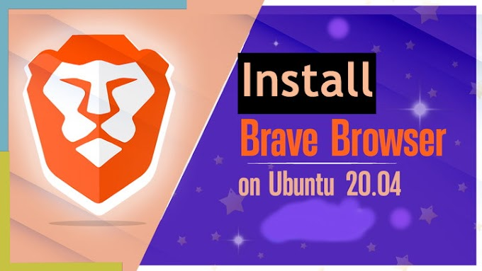 How to install Brave Browser on Ubuntu 20.04 LTS - vetechno