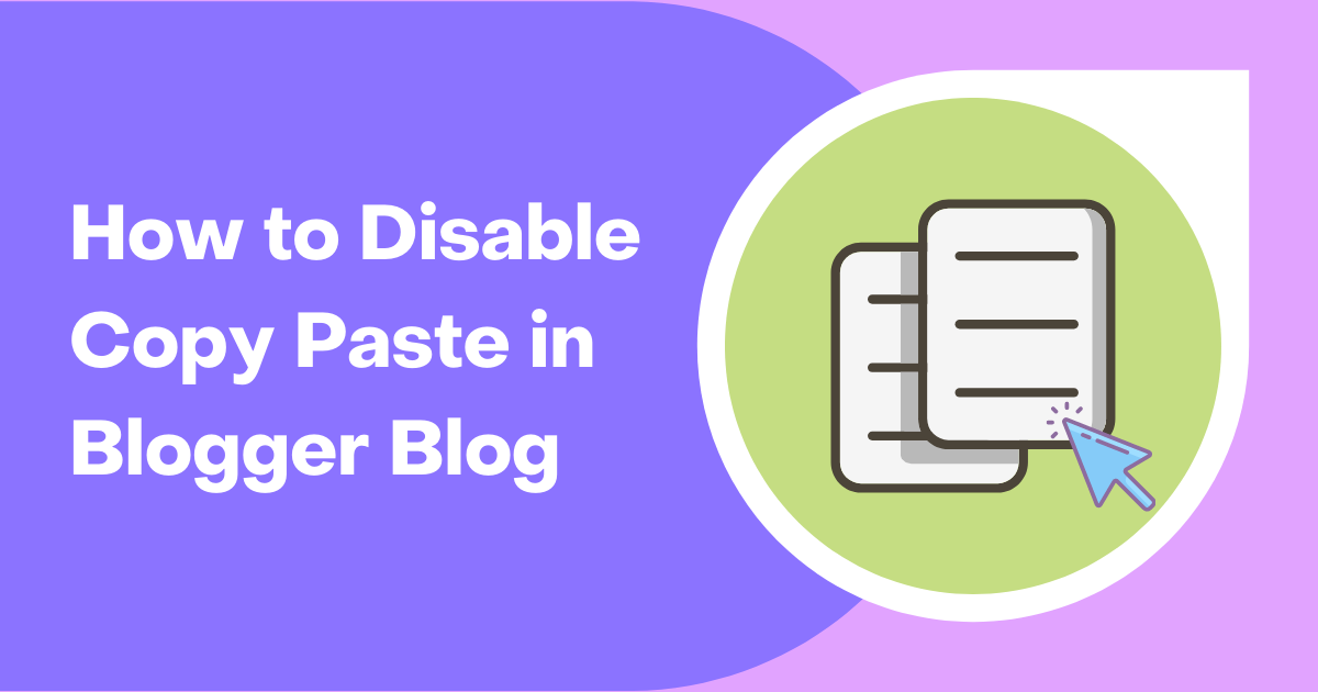 How to Disable Copy Paste in Blogger Blog