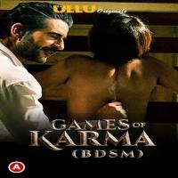 Games Of Karma (BDSM) 2021 S01 Hindi Ullu Watch Online Movies