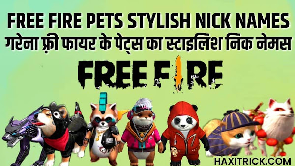 Free Fire Pet Names and Stylish Nick Names