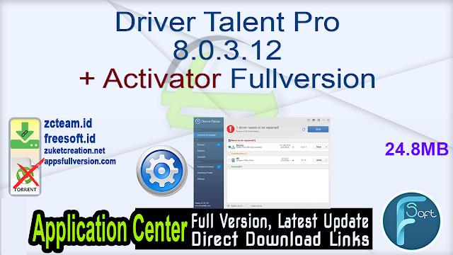 Driver Talent Pro 8.0.3.12 + Activator Fullversion