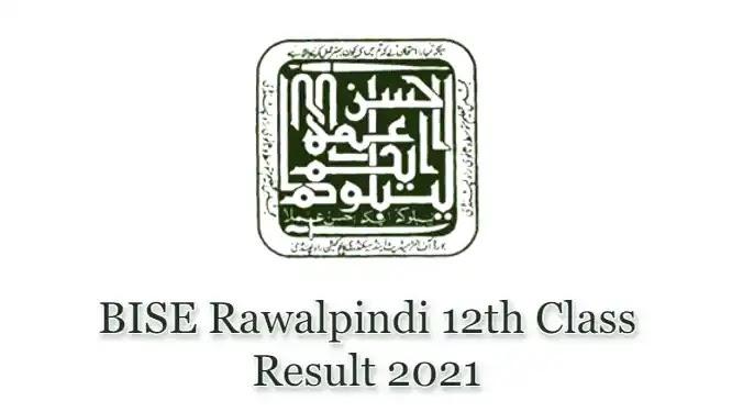 BISE Rawalpindi HSSC Inter 12th Class FSc FA Result 2021
